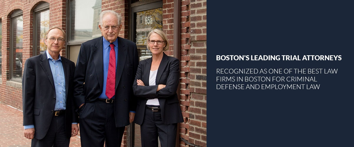 Boston's Leading Trial Attorneys, Recognized as one of the best law firms in boston for criminal defense and employment law